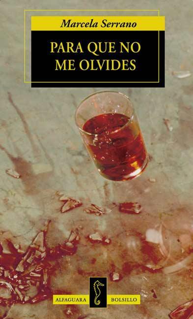 Para Que No Me Olvides – Marcela Serrano