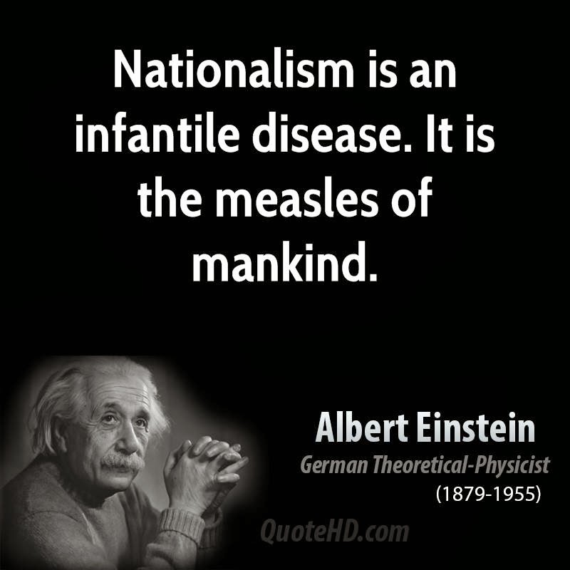 Nationalism is war. - in arguing to stre by Francois ...