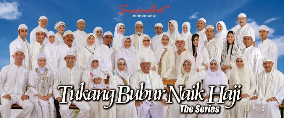Foto Para Pemain Tukang Bubur Naik Haji The Series