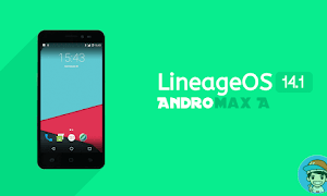 ROM Lineage OS 14.1 Nougat Andromax A