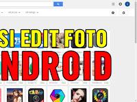 5 Aplikasi Edit Foto Android Gratis Download dan Paling Keren 2017