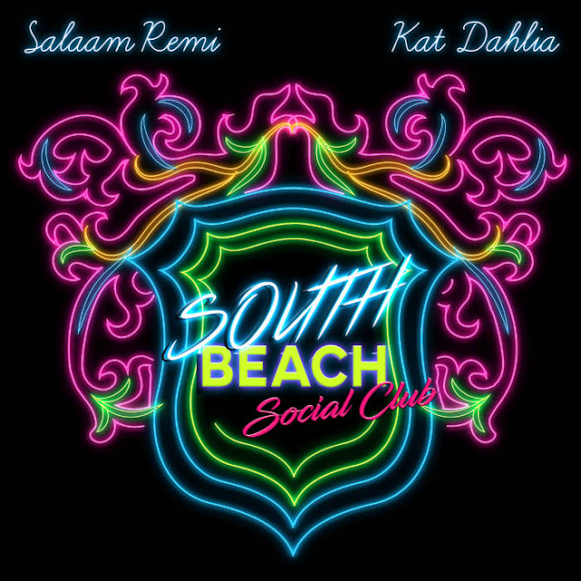 Salaam Remi & Kat Dahlia – South Beach Social Club