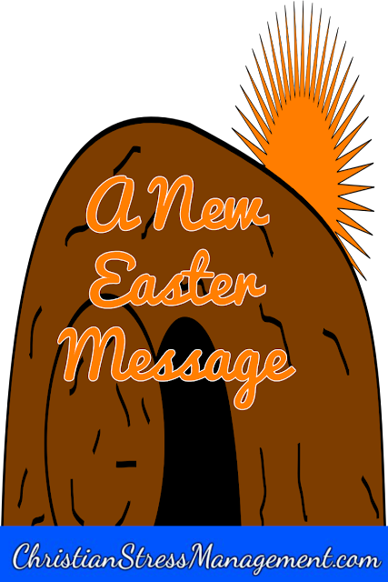 Bible Sermons: A New Easter Message