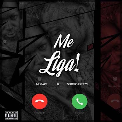 Mistake feat. Sergio Frezzy  - Me Liga ( Ghetto Zouk )