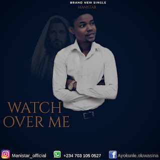 Gospel : Manistar - Watch over me