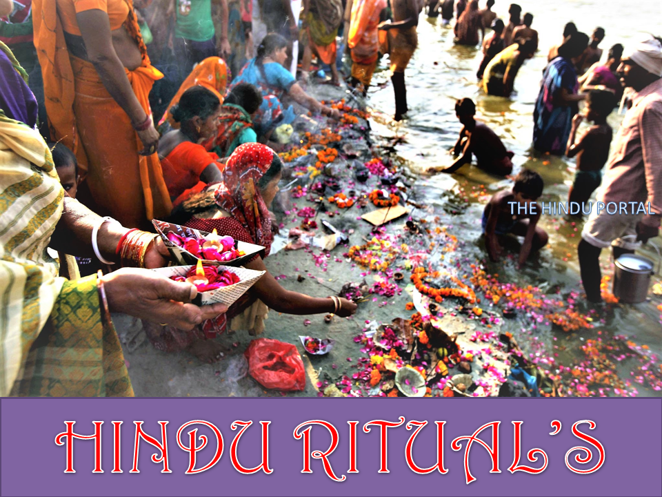Hindus engage in religious rituals