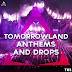 Triad Sounds - Tomorrowland Anthems And Drops Full [MEGA] [+Enlaces Intercambiables]