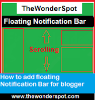 How to add floating Notification Bar for blogger