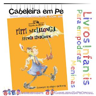 Livro de aventuras para meninas - Pippi Meialonga - Astrid Lindgreen