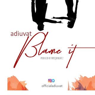 MUSIC: Adiuvat - Blame It