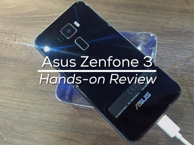 Asus Zenfone 3 ZE552KL ZE520KL Hands-on Review, First Impressions