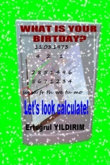 What Is Your Birthday? Let's look calculate!