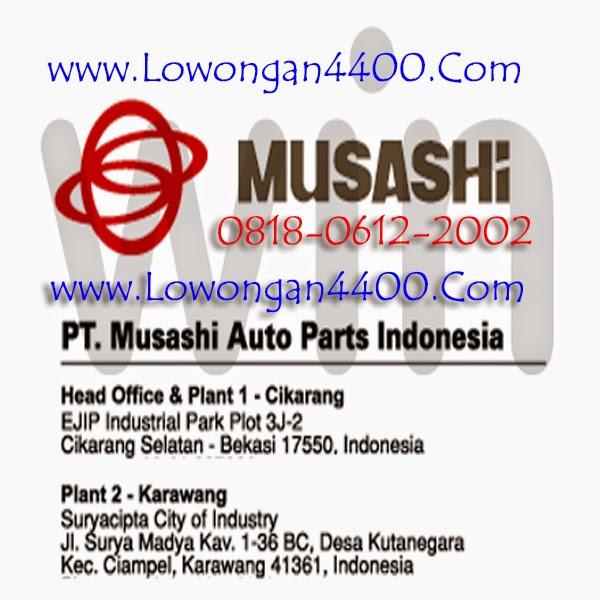 Lowongan Kerja Pt Musashi Lowongan Kerja Pt Musashi Auto Part Indonesia Agustus 2016 Pt Musashi Auto Parts Indonesia Ejip Cikarang Dan Karawang Bulan
