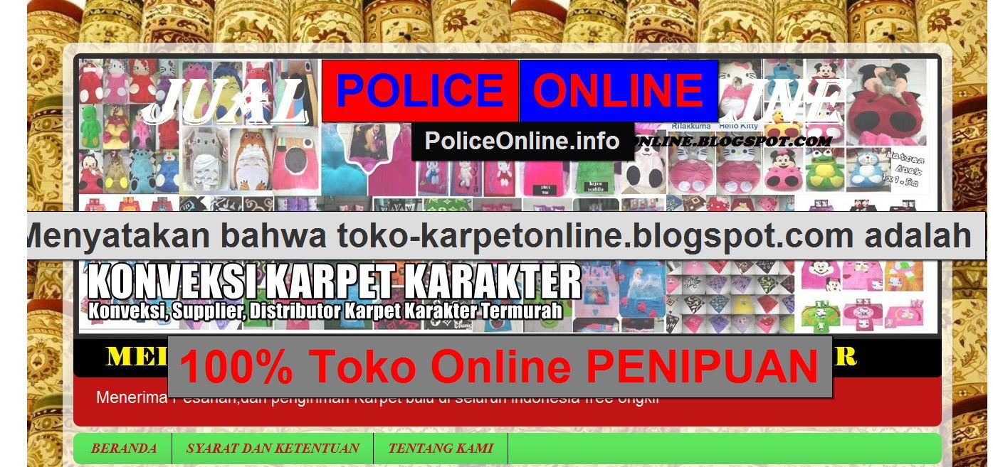 Toko Karpetonline Blogspot Com 100 Toko Online Penipuan Polisi