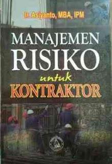 MANAJEMEN RISIKO UNTUK KONTRAKTOR