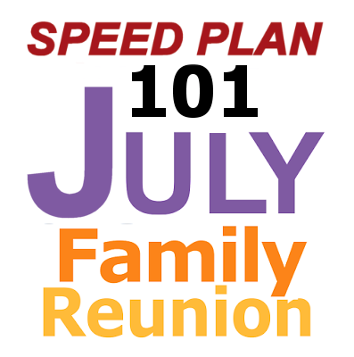 Speed Plan Your July Family Reunion In 20 Minutes