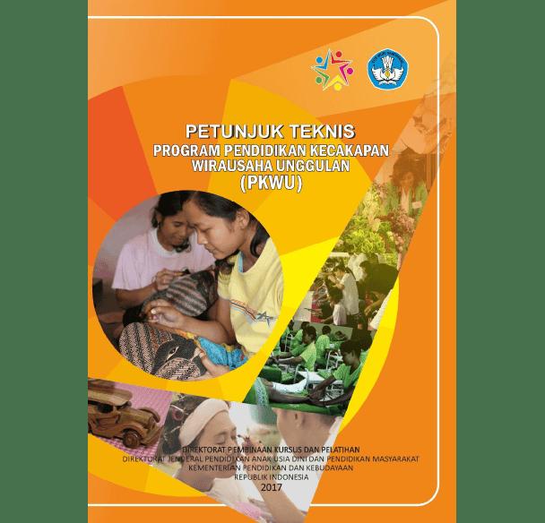 Juknis Program Pendidikan Kecakapan Wirausaha Unggulan (PKWU) Tahun 2017
