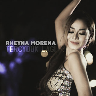 Rheyna Morena - Tercyduk Lagi on iTunes