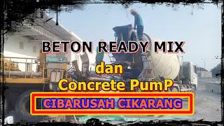 ready mix cibarusah murah dan sewa pompa beton