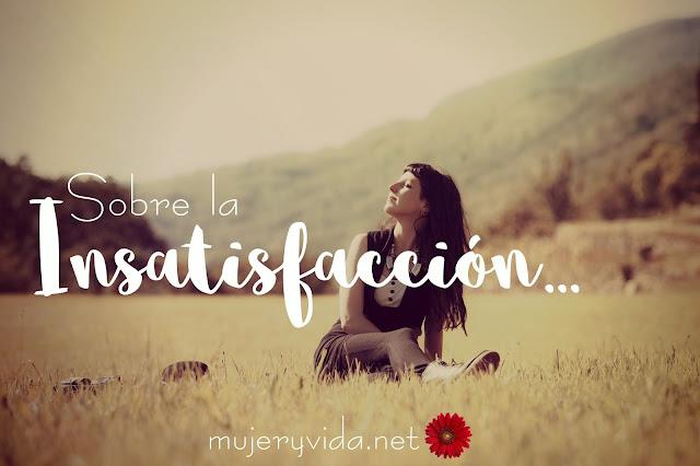 Insatisfacción, satisfacción, Dios, depender de Dios, provisión, Salmo 23