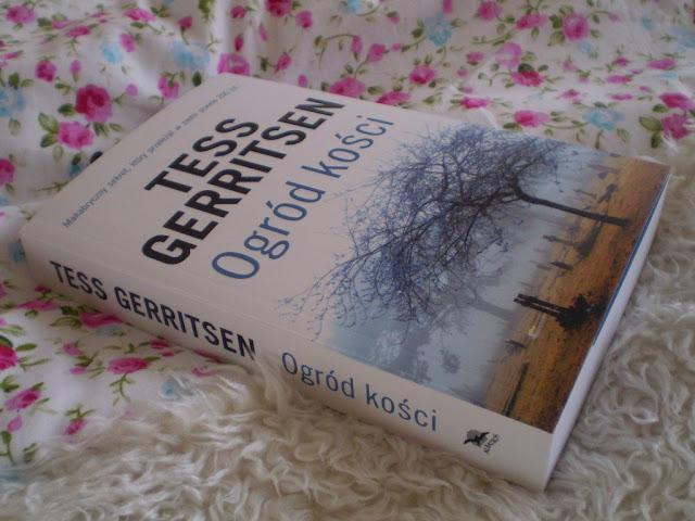 """""""Ogród kości"""" Tess Gerritsen"""