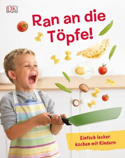 Cover von Ran an die Töpfe! Einfach lecker kochen mit Kindern
