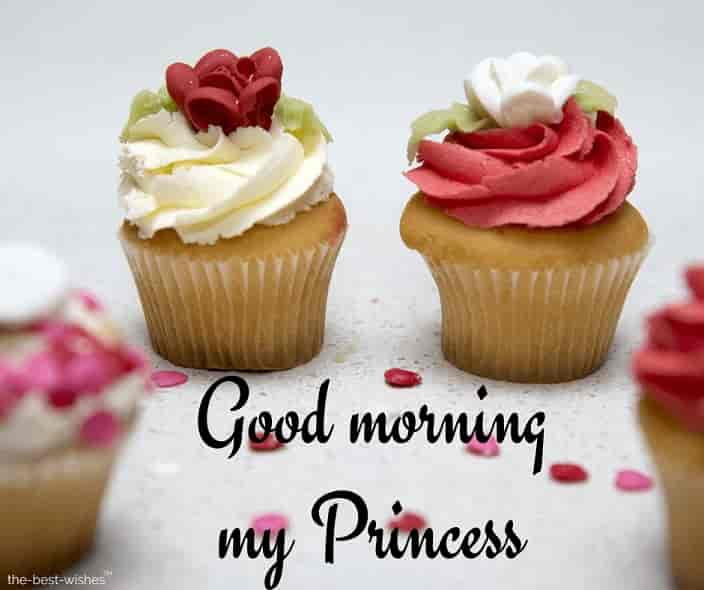 good morning my princess with cupcake