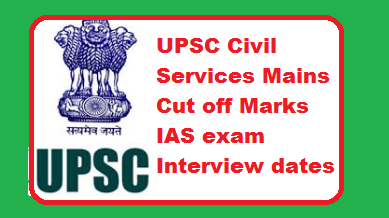 UPSC Civil Services Mains Cut off Marks 2019