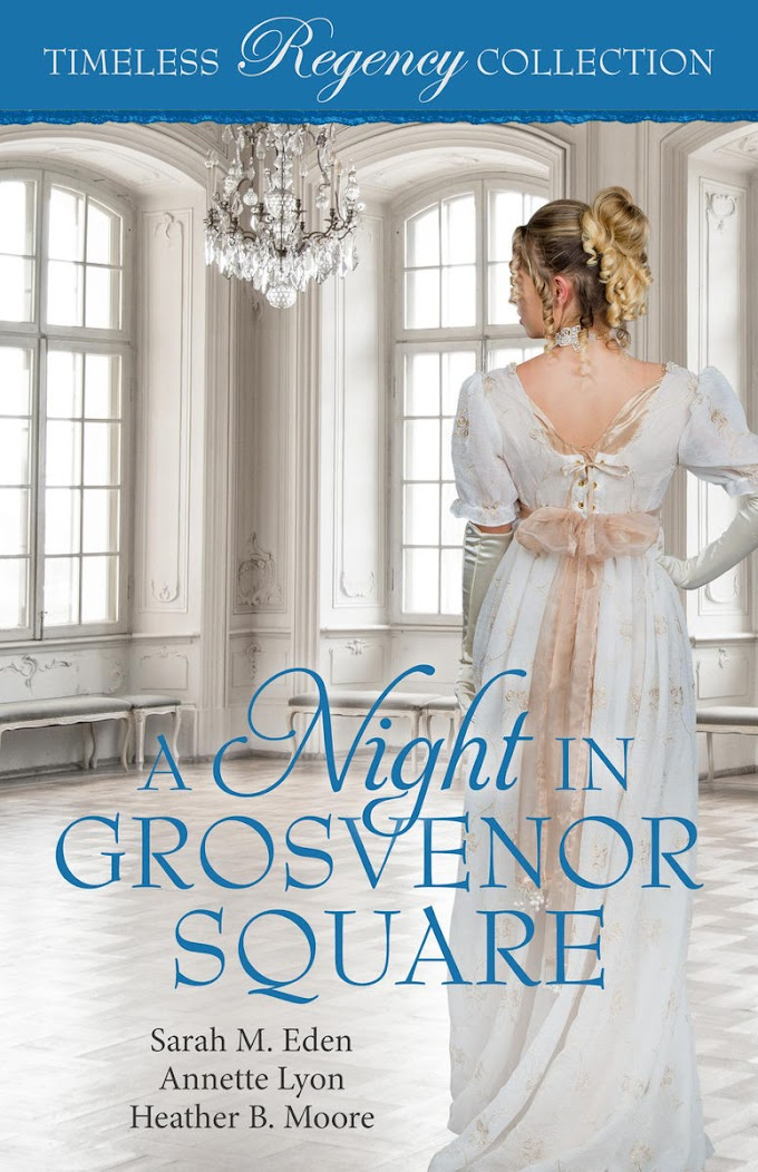 [PDF] Free Download A Night in Grosvenor Square By Sarah M. Eden, Annette Lyon & Heather B. Moore
