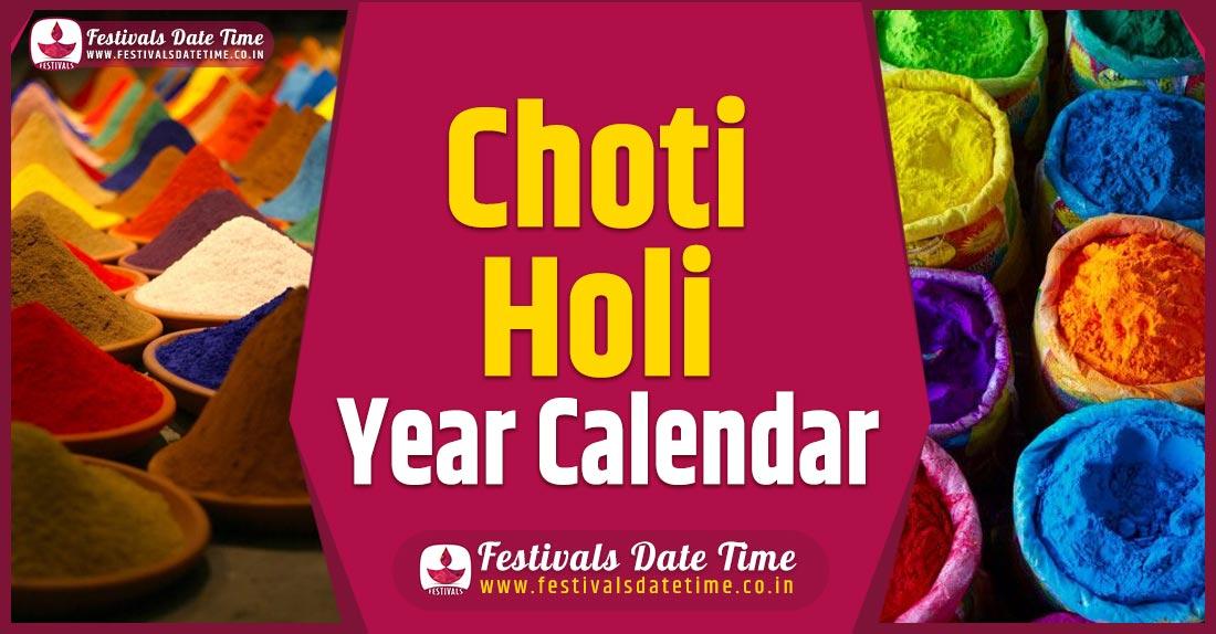 Choti Holi Year Calendar, Choti Holi Pooja Schedule