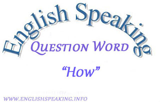 "Use of ""how"" in english speaking"