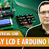Teclado matricial com display LCD e Arduino Uno
