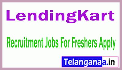 LendingKart Recruitment Jobs For Freshers Apply