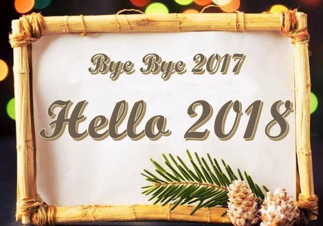 Bye Bye 2017 Hello 2018 Pics Image