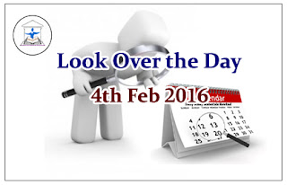 Look Over the Day – 4th Feb 2016