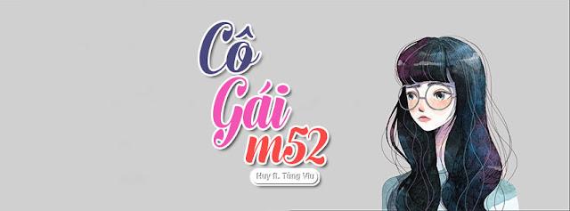 6. Ảnh Bìa Facebook Bài Hát Cô Gái M52 | Huy ft. Tùng Viu