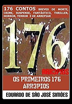 Arr3pios #14 - Os Primeiros 176 Arr3pios (Versão Final) Eduardo de São José Simões