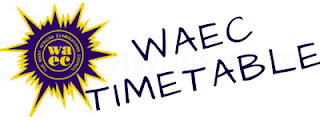 Complete Waec 2017 Timetable for May June exam