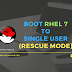 How to boot RHEL 7 / CentOS 7 to single user runlevel or rescue mode (emergency.target) ?