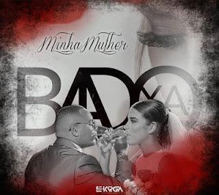 Badoxa - Minha Mulher (2019)