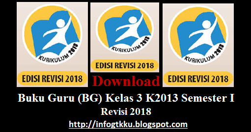 Download Buku Guru (BG) Kelas 3 K2013 Semester I Revisi 2018