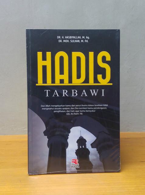 HADIS TARBAWI, Hasbiyallah