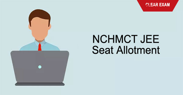 NCHMCT JEE Seat Allotment