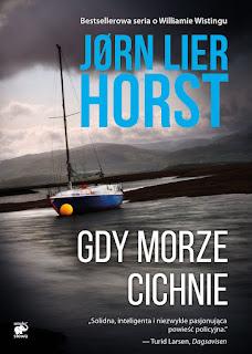"""""""Gdy morze cichnie"""" - Jorn Lier Horst"""