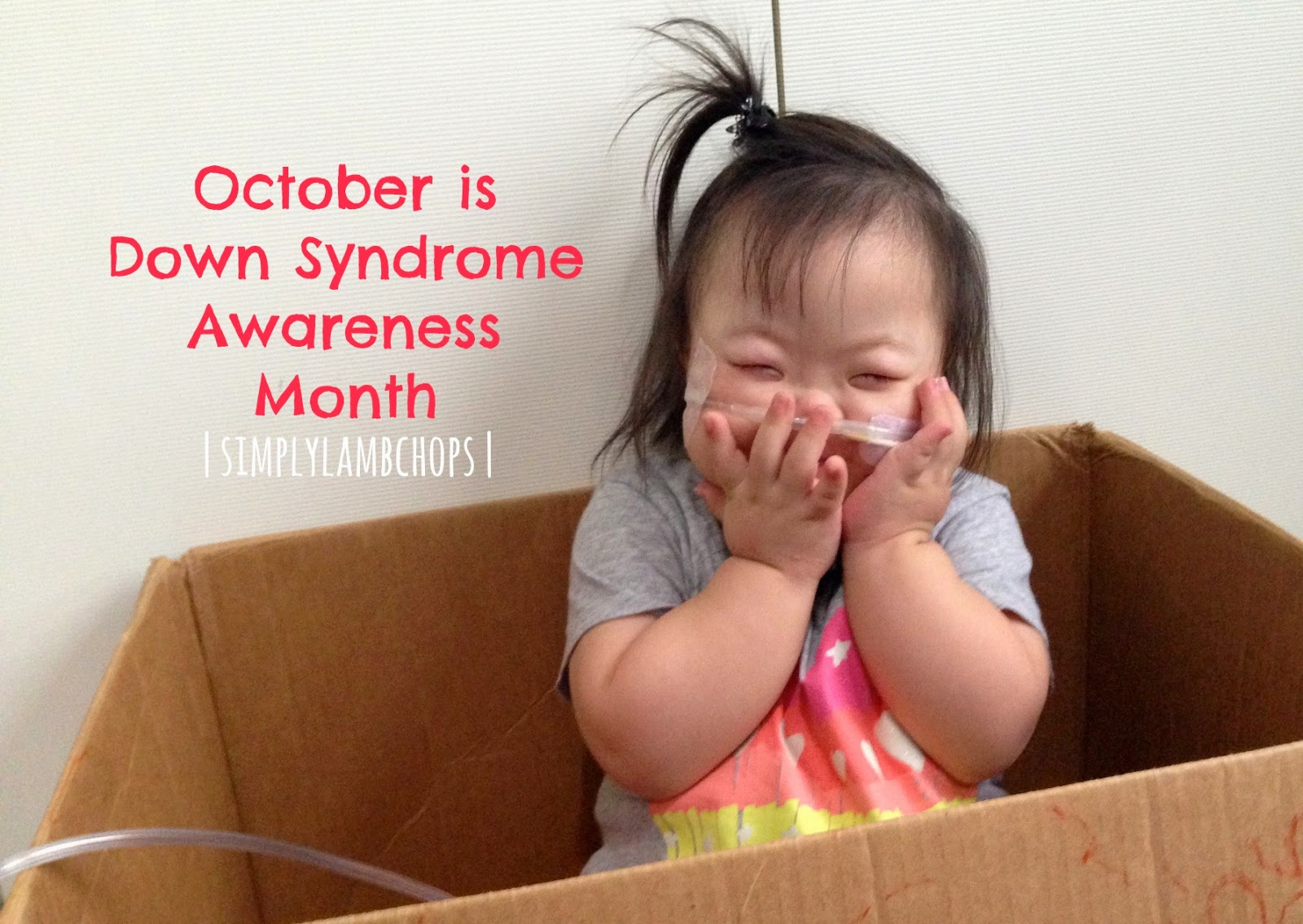Down Syndrome Awareness Month by Simply Lambchops