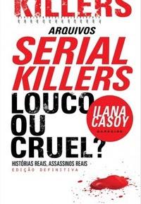 Serial Killers - Ilana Casoy