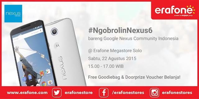 Seminar #NgobrolinNexus6 Erafone Megastore Solo