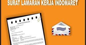 Contoh Surat Lamaran Kerja Indomaret Terbaru 2018 Lamaran Kerja