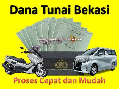Dana Tunai Bekasi, Dana Tunai Bekasi Jawa Barat, Dana Tunai Bekasi Jawa Barat Indonesia