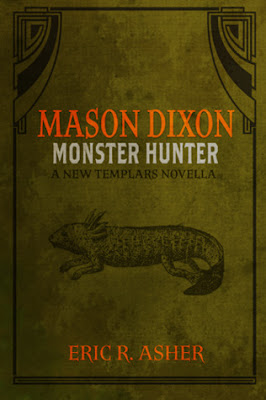 Mason Dixon Monster Hunter Urban Fantasy Eric R. Asher Release Giveaway